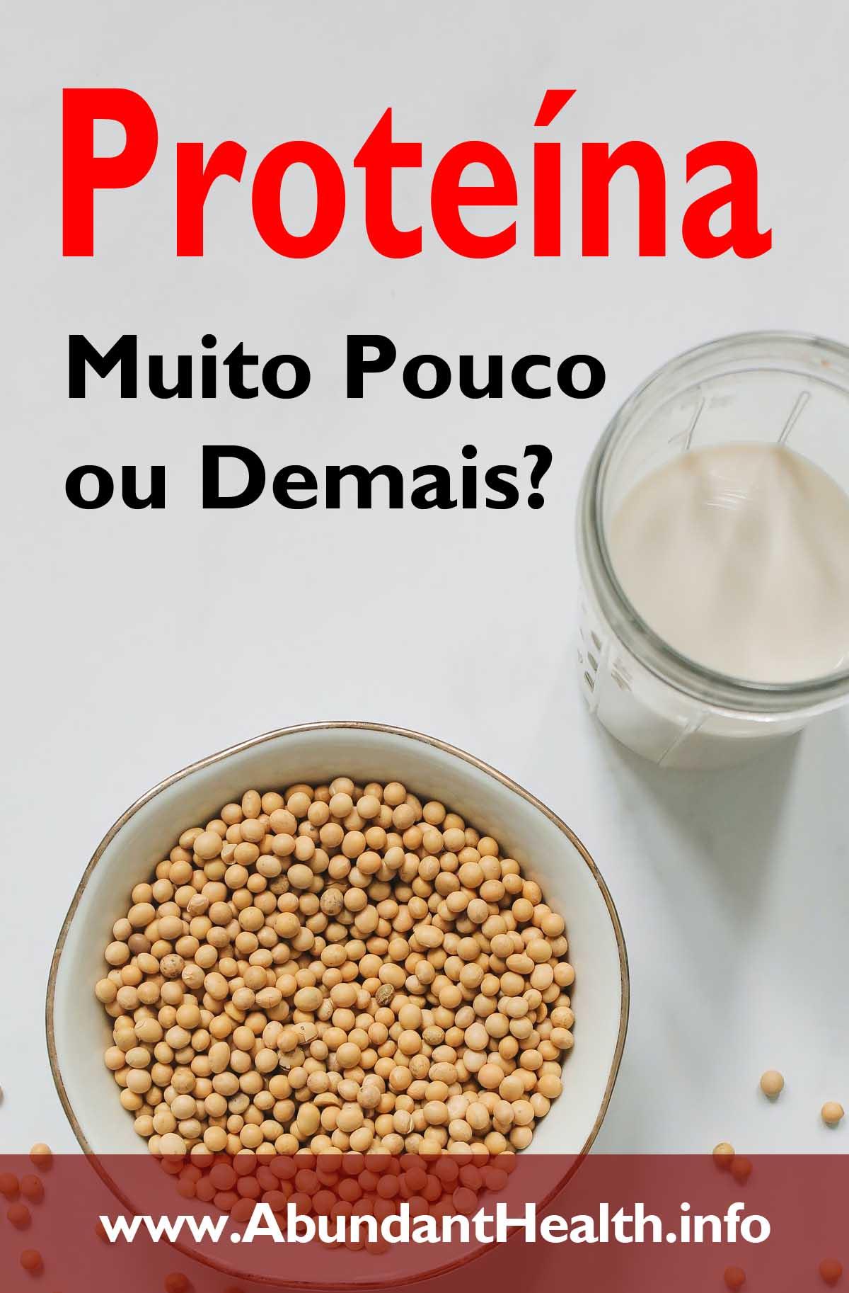 Proteína - Muito Pouco ou Demais?