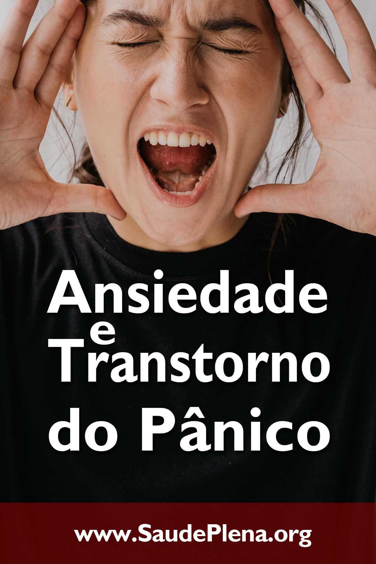 Ansiedade e Transtorno do Pânico