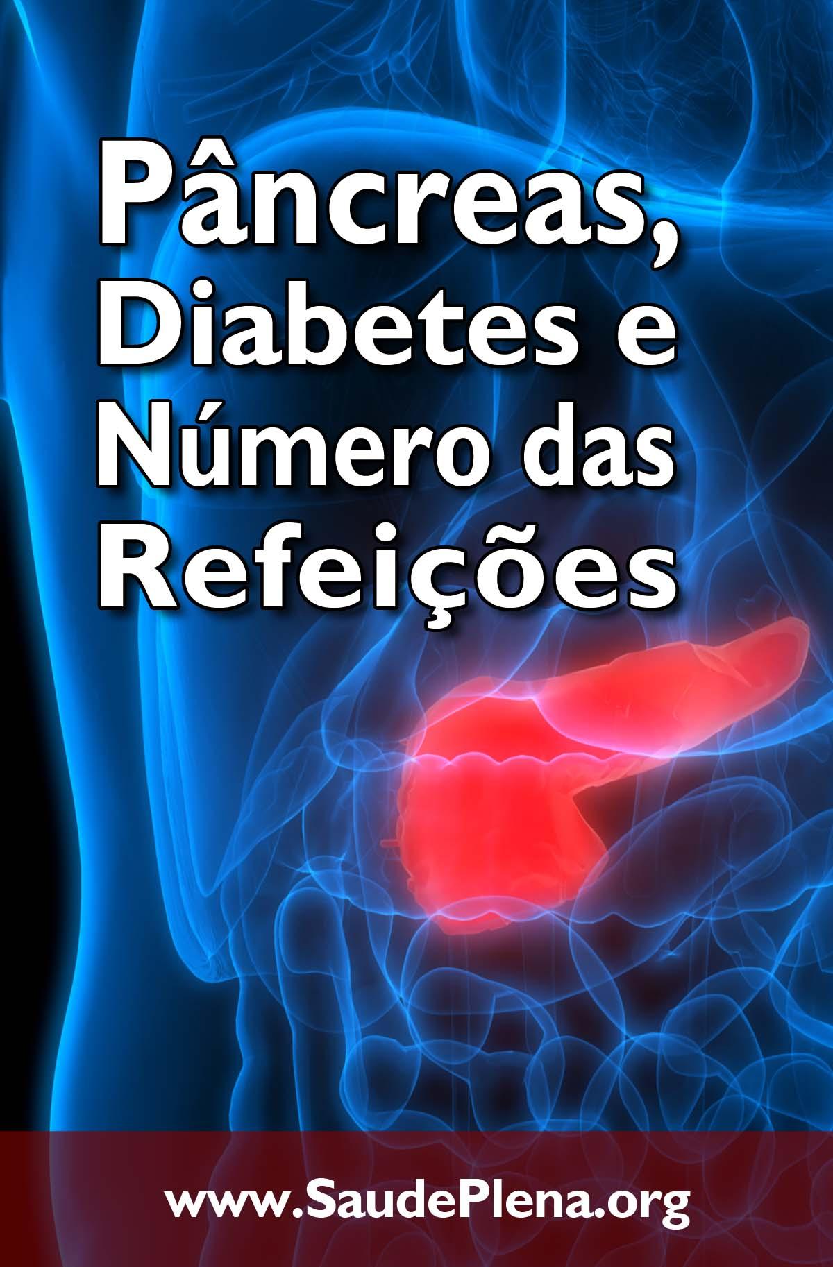 Pâncreas, Diabetes e Número das Refeições