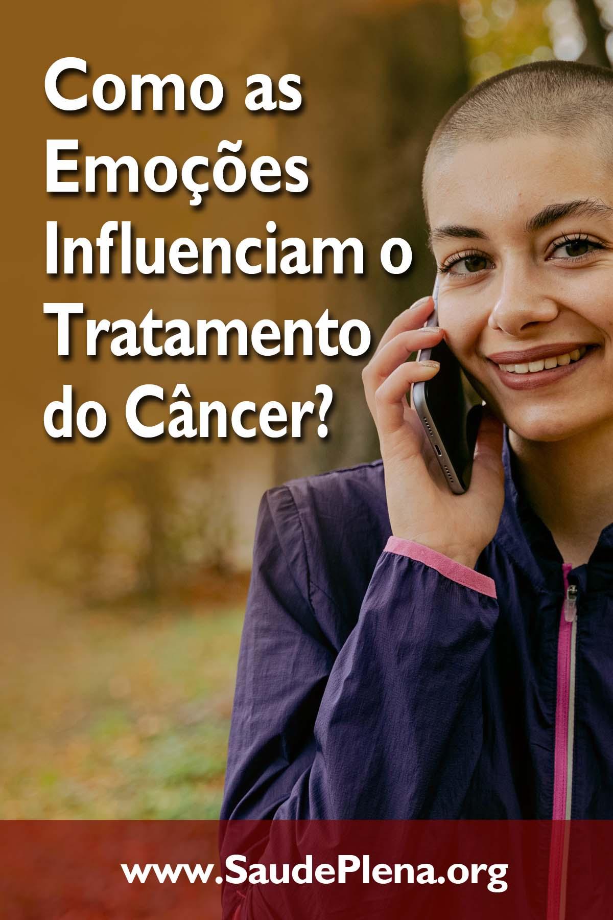 Como as Emoções Influenciam o Tratamento do Câncer?