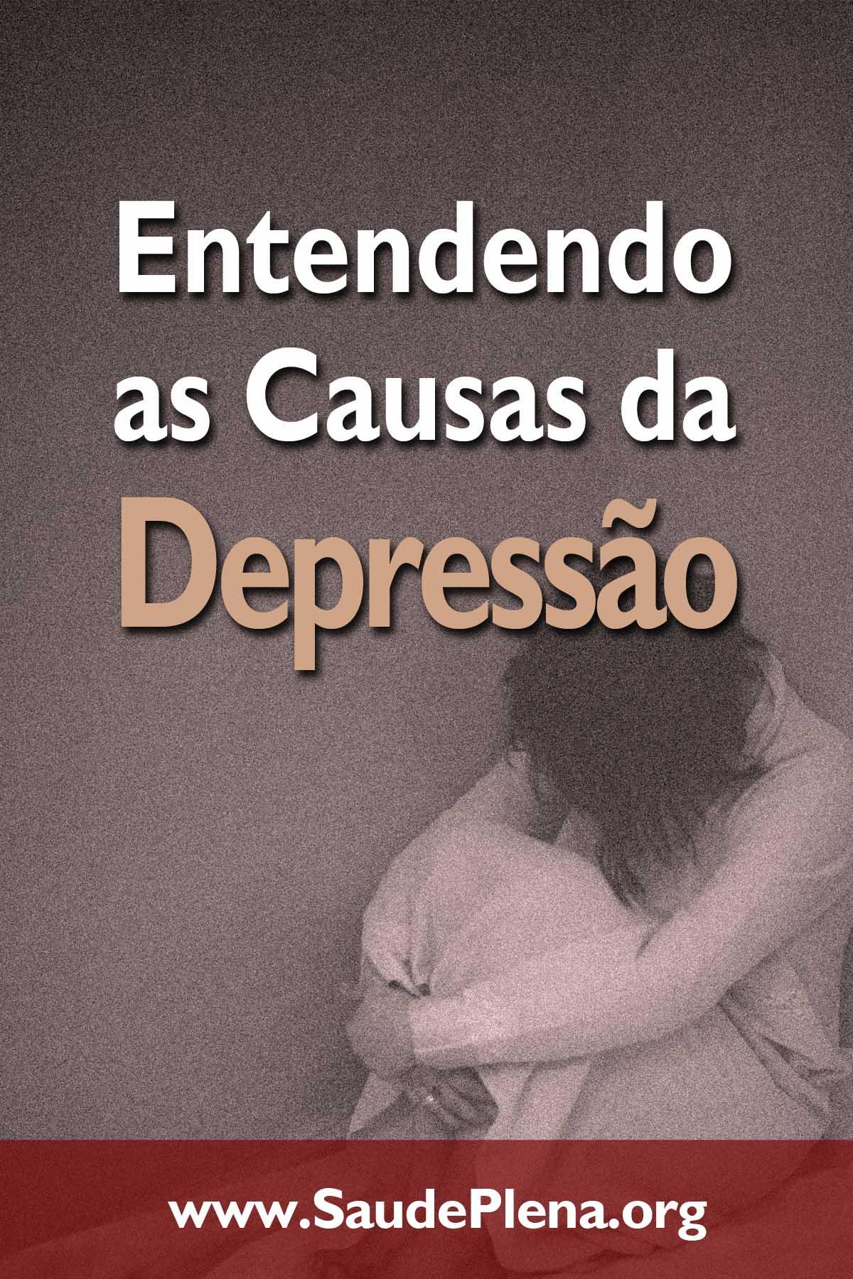 Entendendo as Causas da Depressão